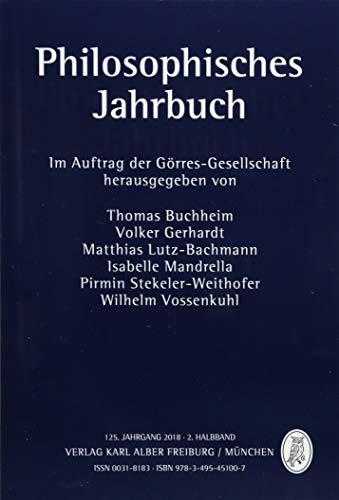 Philosophisches Jahrbuch: 125. Jahrgang 2018 - 2. Halbband