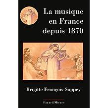 La musique en France depuis 1870