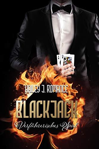 Blackjack: Verführerisches Spiel von [Romance, Hailey J.]