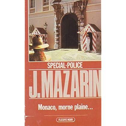 Monaco, morne plaine (Spécial-police)