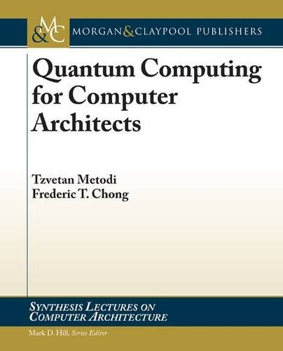Quantum Computing for Computer Architects (Synthesis Lectures on Computer Architecture) Quantum-flash-system