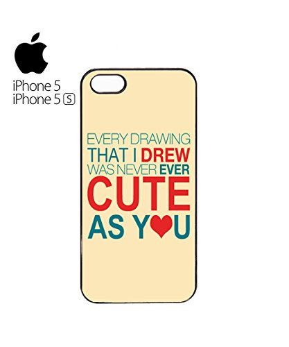 Every Drawing That I Drew Was Never Ever Cute As You Mobile Phone Case Cover iPhone 6 Plus + Black Blanc