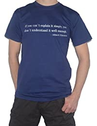Albert Einstein Quote T-Shirt - If You Can`t Explain it Simply... Science