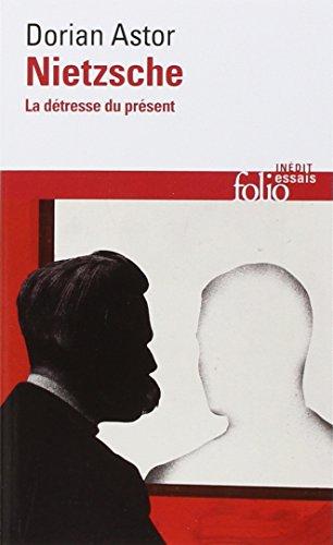Nietzsche: La dtresse du prsent