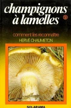 Champignons... Tome 9 : Les Champignons à lamelles