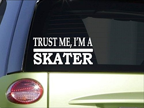 Car Decals and Stickers Trust me Skater *H625* 8 inch Sticker Decal Roller Skate Skateboard Trucks Wheel (Und Skate Trucks Wheels Roller)