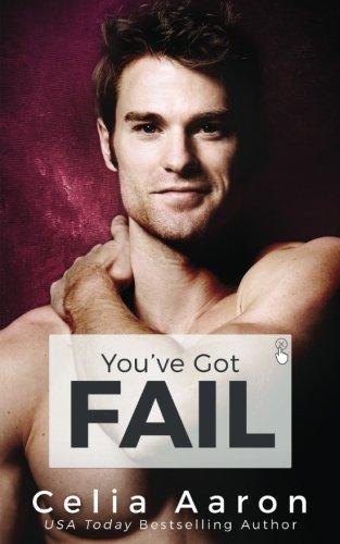 You've Got Fail por Celia Aaron