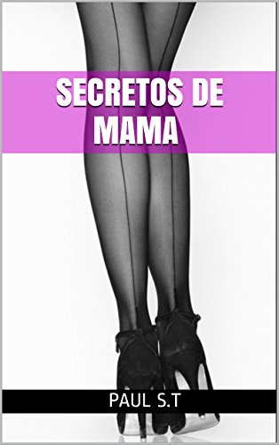 SECRETOS DE MAMA