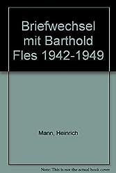 Briefwechsel mit Barthold Fles 1942-1949