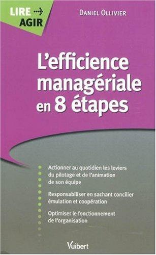 L'efficience managériale en 8 étapes