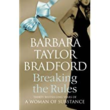 Breaking the Rules by Barbara Taylor Bradford (2009-09-03)
