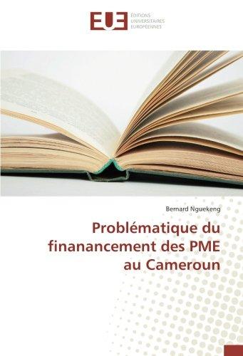 Problématique du finanancement des PME au Cameroun