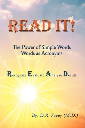 Read It! The Power of Simple Words: Words As Acronyms