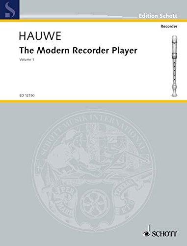 The Modern Recorder Player: v. 1 por Walter Van Hauwe