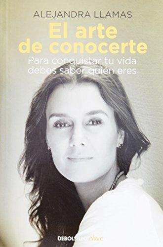 Portada del libro El Arte de conocerte (Spanish Edition) by Alejandra Llamas (2015-01-13)