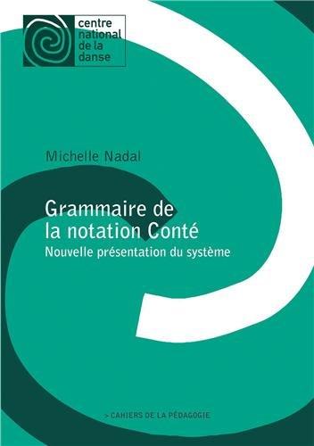 Grammaire de la notation Conté: Cahiers de la pédagogie