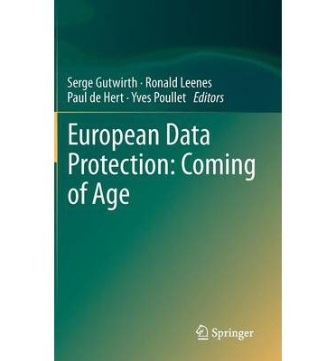 [(European Data Protection: Coming of Age )] [Author: Serge Gutwirth] [Jan-2013]