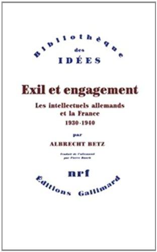 Exil et engagement. Les intellectuels allemands et