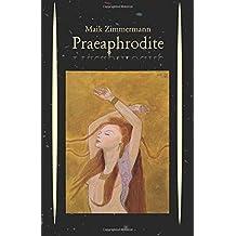 Praeaphrodite