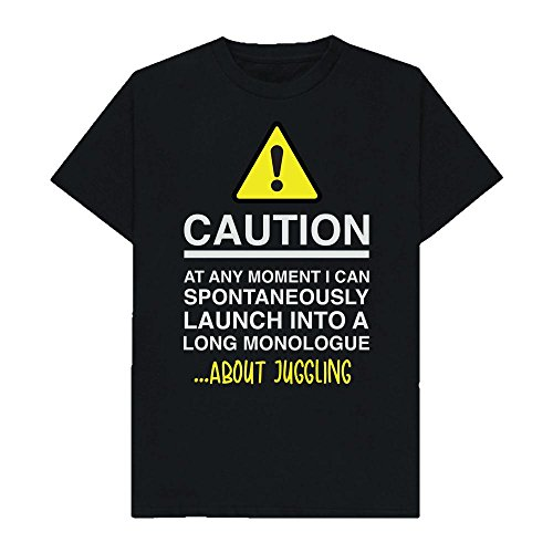 Caution - at Any Moment I Can Monologue About. Juggling - Hobbies - Tshirt - Shaw T-Shirts - Sizes Small to 2XL
