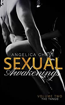 The Tango: Sexual Awakenings #2 by [Chase, Angelica]