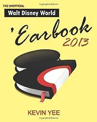 Unofficial Walt Disney World 'Earbook 2013