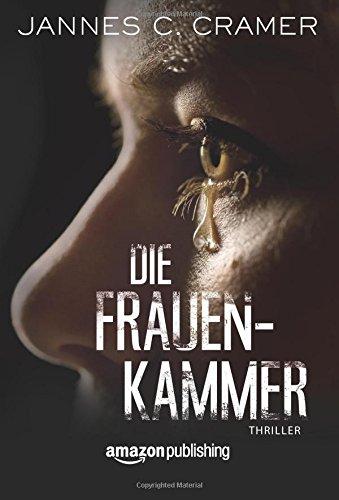Buchseite und Rezensionen zu 'Die Frauenkammer' von Jannes C. Cramer