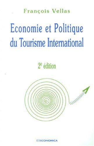 Economie et Politique du Tourisme International