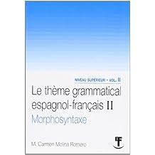 LE THEME GRAMMATICAL ESPAGNOL-FRANÇAIS II