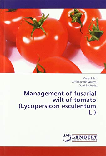 Management of fusarial wilt of tomato (Lycopersicon esculentum L.)