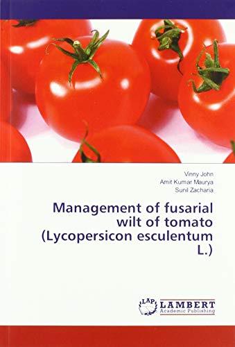 Management of fusarial wilt of tomato (Lycopersicon esculentum L.)