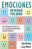 Emotions, un Regalo por Abrir: Introducción a la Alfabetización Emocional