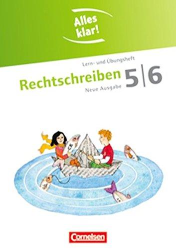 alles-klar-deutsch-sekundarstufe-i-neue-ausgabe-5-6-schuljahr-rechtschreiben-lern-und-ubungsheft-mit