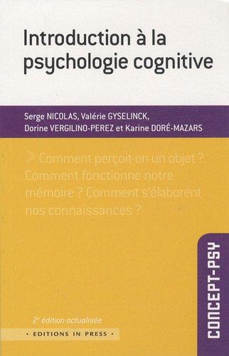 Introduction à la psychologie cognitive par Karine Doré-Mazars