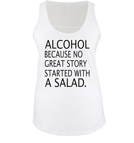 Comedy Shirts - ALCOHOL Because no great story - Donna Tank Top canottiera - taglia S-XL vari colori bianco / nero