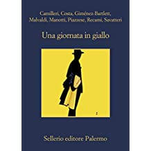 Una giornata in giallo (Italian Edition)