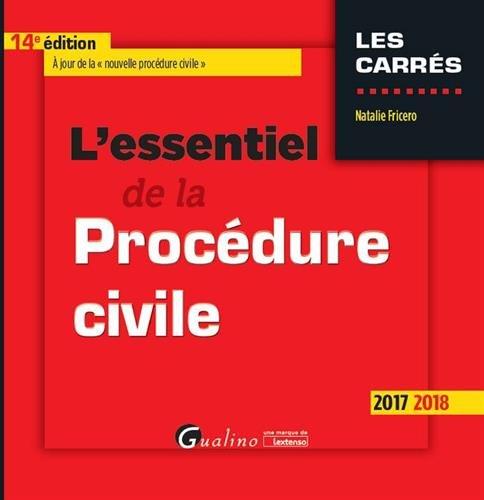 L'essentiel de la procédure civile