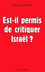 Est-il permis de critiquer Israël ?