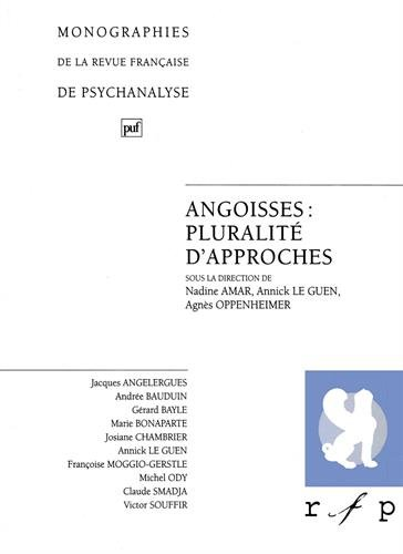 ANGOISSES PLURALITE D'APPROCHES. Tome 2