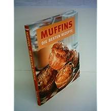 Petra Casparek: Muffins - Die besten Rezepte