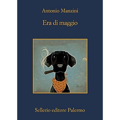 Era Di Maggio (Il Vicequestore Rocco Schiavone)