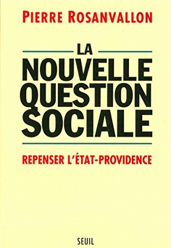 Livres gratuits La Nouvelle Question sociale. Repenser l'Etat-providence pdf