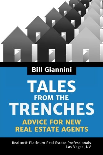 Tales From the Trenches: Advice For New Real Estate Agents