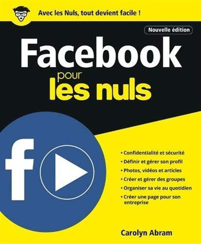 Facebook pour les Nuls, Nelle édition par  Carolyn ABRAM