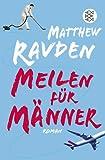 Meilen für Männer: Roman bei Amazon kaufen