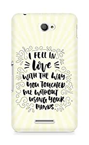 Amez I fell in Love with You Back Cover For Sony Xperia E4