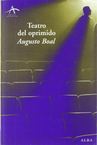 Teatro del oprimido (Artes escénicas) por Augusto Boal