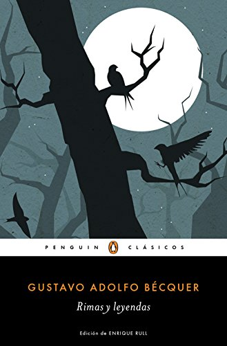 Rimas y leyendas (Los mejores clásicos) por Gustavo Adolfo Bécquer