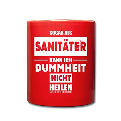 Spreadshirt Sanitäter Dummheit Sedieren Witziger Spruch Tasse einfarbig, Rot