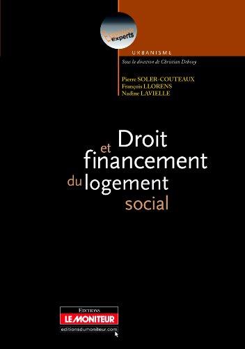 Droit et financement du logement social par Pierre Soler-Couteaux